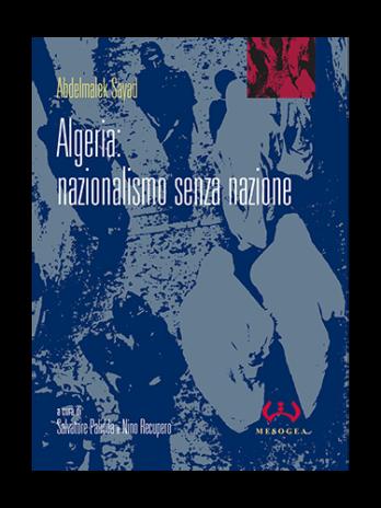 Algeria: nazionalismo senza nazione