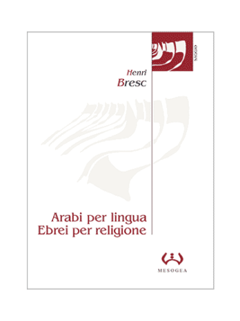 Arabi per lingua, Ebrei per religione