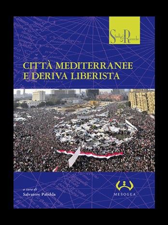 Città mediterranee e deriva liberista