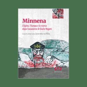 Incontro online su «Minnena. L'Egitto, l'Europa e la ricerca dopo l'assassinio di Giulio Regeni»