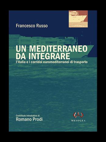 Un Mediterraneo da integrare