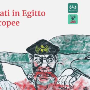 Minnena, i diritti negati in Egitto e le responsabilità europee