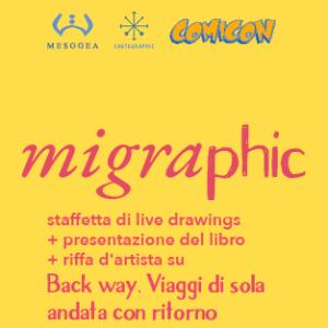 Migraphic. Un mese di iniziative per Back way